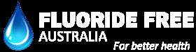 Fluoride Free Australia